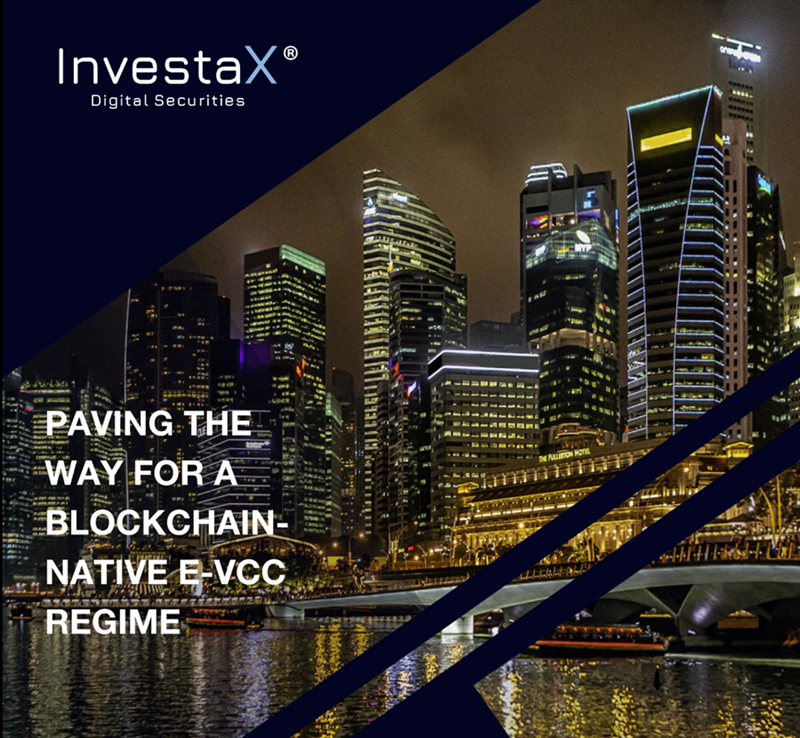 (Press Release) Asia's pioneer Digital Securities Offerings platform InvestaX announces the completion of PoC tokenisation of Singapore Variable Capital Companies, championed by veteran institutional firms.
